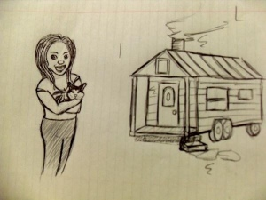 My, Scout, and my tiny house - by my friend, Alex B.